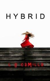 Hybrid by L G Camilla
