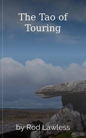 The Tao of Touring by Rod Lawless