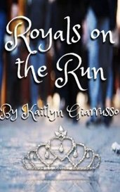Royals on the Run by Kaitlyn Giarrusso