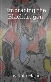 Embracing the Blackdragon by Ruth Major