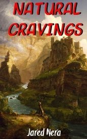 Natural Cravings by Jared Nera