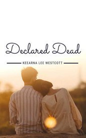 Declared Dead by Keearna Lee Westcott