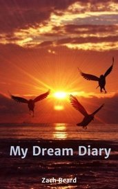 My Dream Diary by Zach Beard