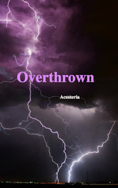 Overthrown by Acesteria
