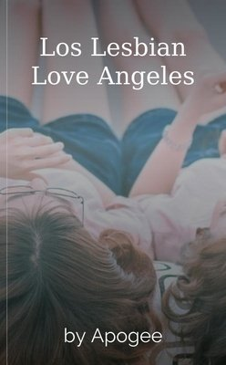 Los Lesbian Love Angeles by Apogee