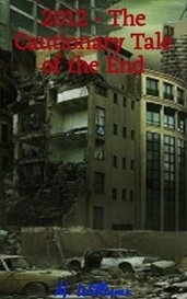 2012 - The Cautionary Tale of the End by M. Williams