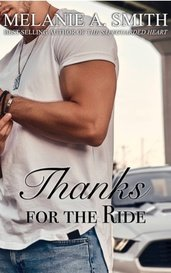 Thanks for the Ride: A Thanksgiving Romance Short Story by MelanieASmithAuthor