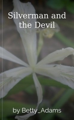 Silverman and the Devil by Betty_Adams