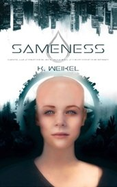 Sameness by K. Weikel