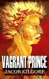 Vagrant Prince by jacobkilgore