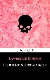 Penitent Necromancer by Lawrence Kinden
