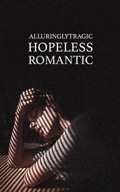 Hopeless Romantic by annalisa