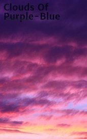 Clouds Of Purple-Blue by Laraine Smith