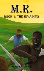 The Invading (M.R. 1) by SeanCrastien