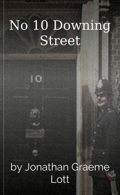 No 10 Downing Street by Jonathan Graeme Lott