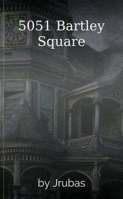 5051 Bartley Square by Jrubas