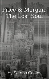 Price & Morgan: The Lost Soul by Selena Collins