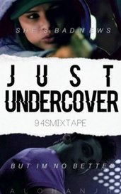 Just Undercover by 94sMixtape