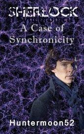 Sherlock:  A Case of Synchronicity by Huntermoon52