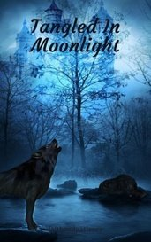 Tangled In Moonlight by faithandpatience