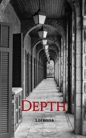 Depth by Lorenna