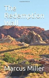 The Redemption Wall by Marcus Miller