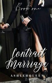Contract Marriage  by AshlehQueen