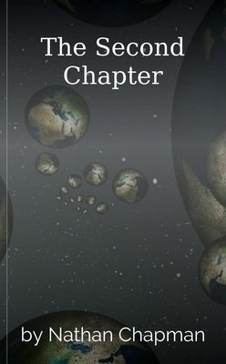 The Second Chapter by Nathan Chapman