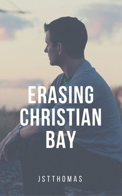 Erasing Christian Bay by jstthomas