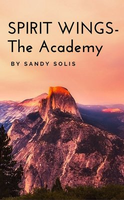 Spirit Wings -The Academy by Sandy Solis