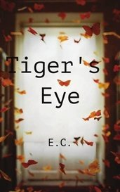 Tiger's Eye by Eyona
