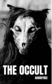 The Occult by Aubreybee