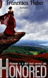 Honored (Book 2 of the In Search of Honor series) by Anehalia