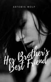 Her Brother's Best Friend by Artemis Wolf