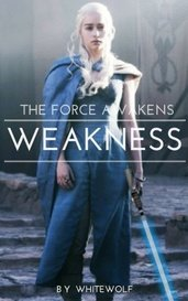 WEAKNESS - a star wars story by WHITEWOLF