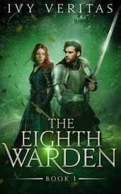 The Eighth Warden by Ivy Veritas