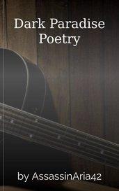 Dark Paradise Poetry by A. Elizabeth Rush
