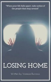 Losing Home by Vanessa Burrows
