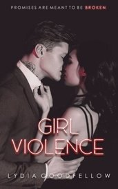 Girl Violence by Lydia Goodfellow