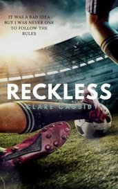 Reckless by clarecassidy