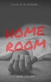 Homeroom by Sean Collom