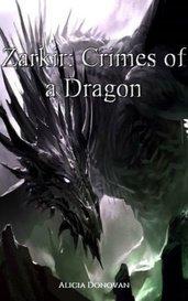 Zarkir: Crimes of a Dragon by Alicia Donovan