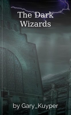 The Dark Wizards by Gary_Kuyper