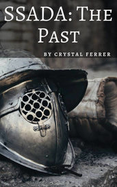 SSADA: The Past by Crystal Ferrer