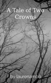 A Tale of Two Crowns by laurenamba