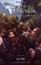 """The Sword of Oblivion- Book 1 - """"Could it be"""" by Grim"""