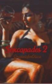Sexcapades 2 by Queenofer0tica