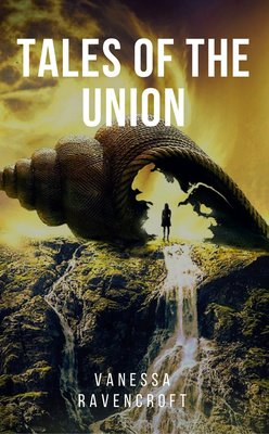 Tales of the Union by Vanessa_Ravencroft
