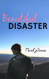 Beautiful Disaster (Park Jimin) by Mileypand