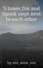 5 times Jim and Spock slept next to each other by xxx_wow_xxx